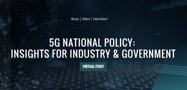 Booz Allen leaders convened a panel of industry experts to discuss the global race to 5G dominance as part of the firm's recently released report: 5G Geotechnological Competition in the Digital Age: Global Benchmarks and Insights for the U.S.